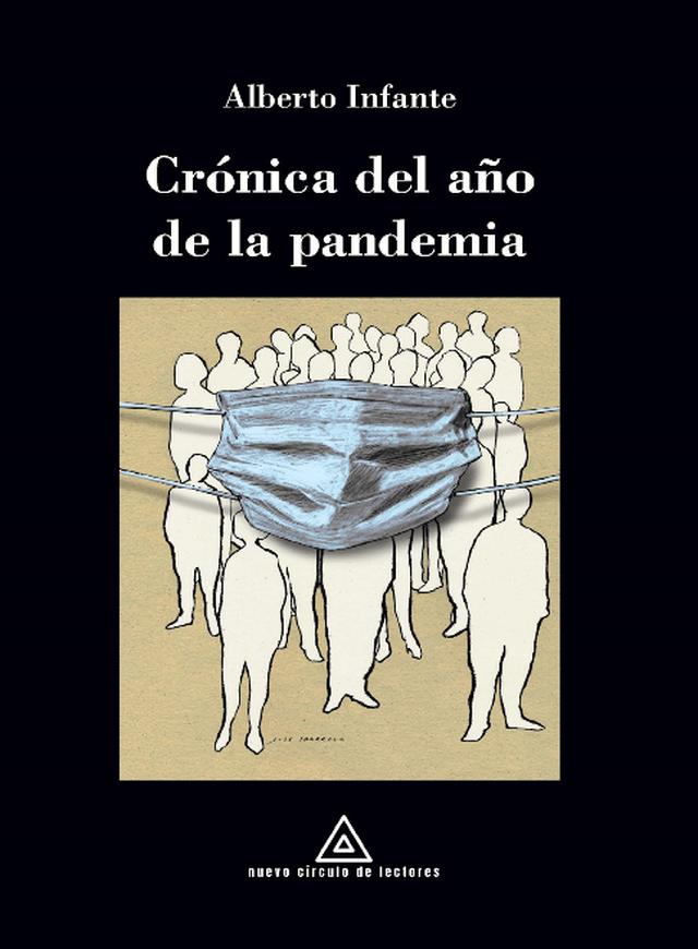Presentación de 'Crónica del año de la pandemia' de Alberto Infante