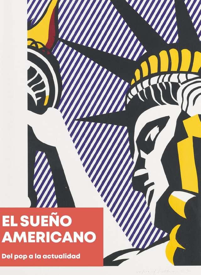 'El sueño americano'. Mucho más que pop art.