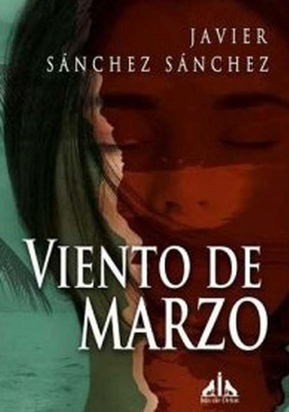 'Viento de Marzo' de Javier Sánchez Sánchez