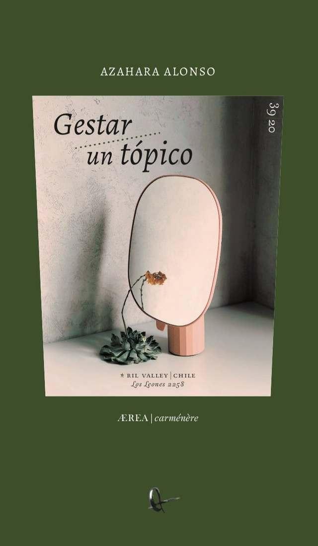 'Gestar un tópico' de Azahara Alonso