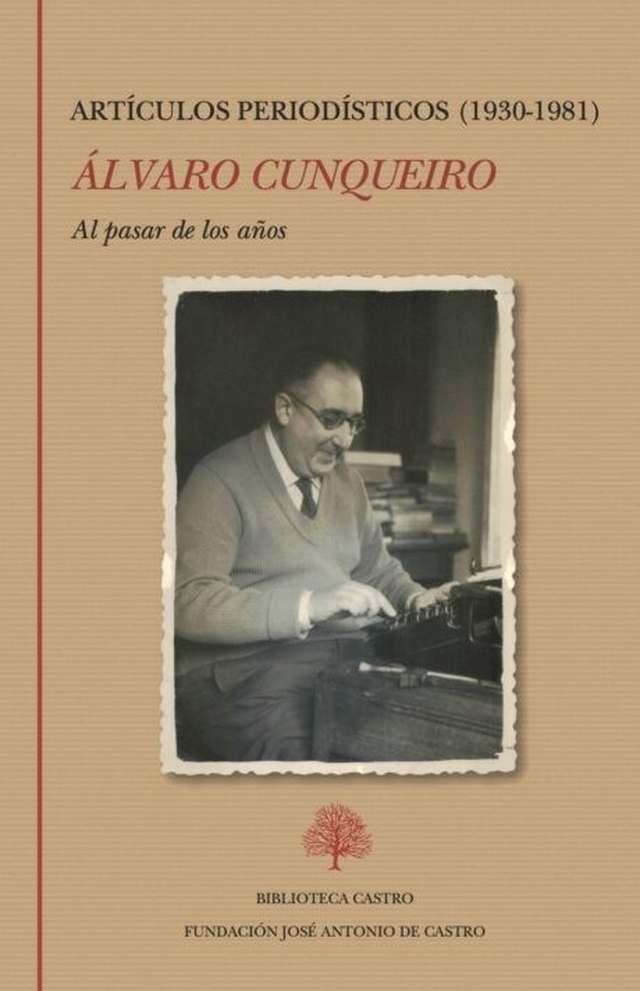 'Al pasar de los años. Artículos periodísticos 1930-1981' de Álvaro Cunqueiro