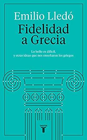 'Fidelidad a Grecia' de Emilio Lledó