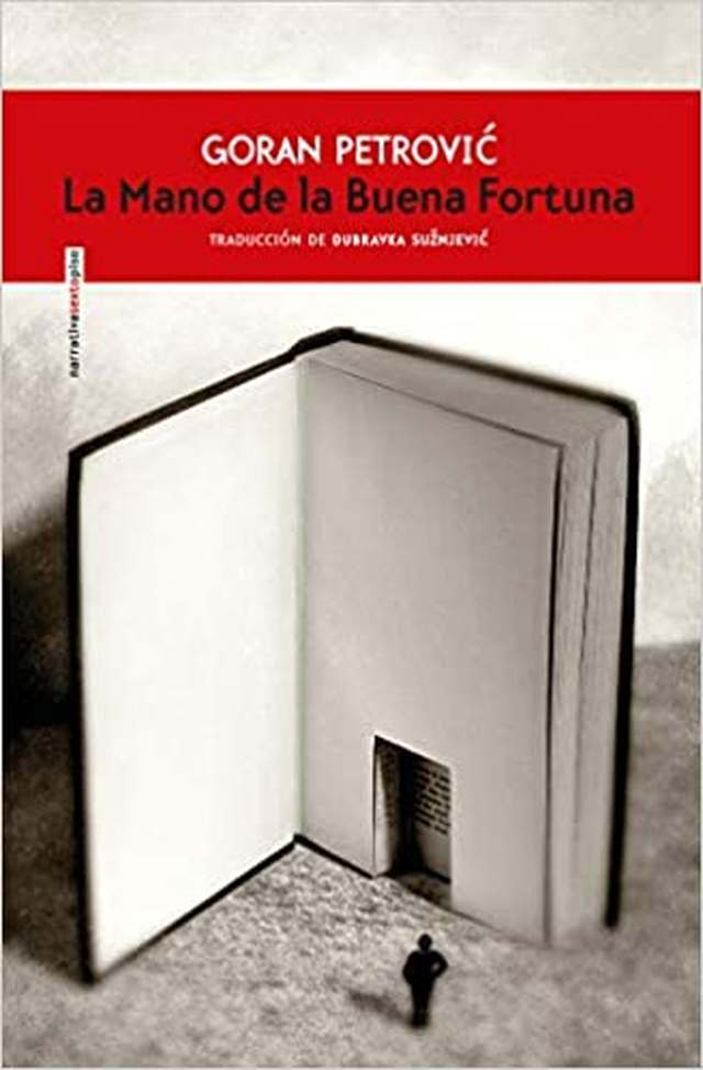 'La mano de la buena fortuna' de Goran Petrovic