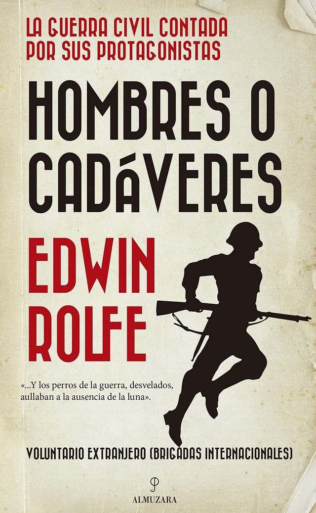 'Hombres o cadáveres' de Edwin Rolfe