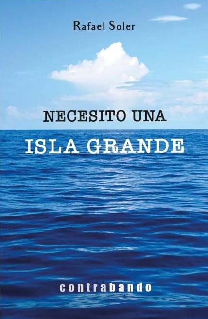 'Necesito una isla grande' de Rafael Soler