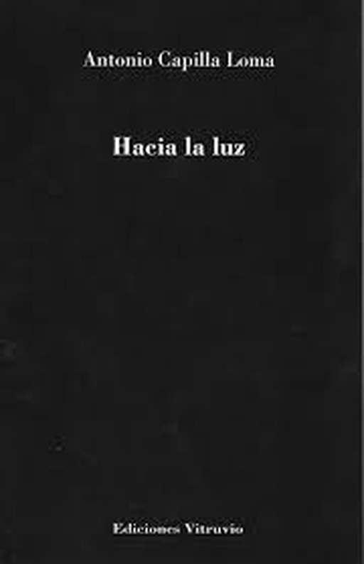 'Hacia la luz' de Antonio Capilla Loma