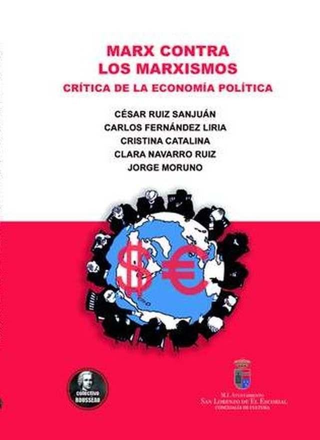 El Colectivo Rousseau publica el libro 'Marx contra los marxismos. Crítica de la economía política'