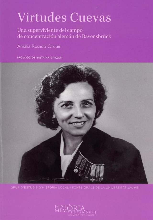 Virtudes Cuevas. Una superviviente del campo de concentración alemán de Ravensbrück