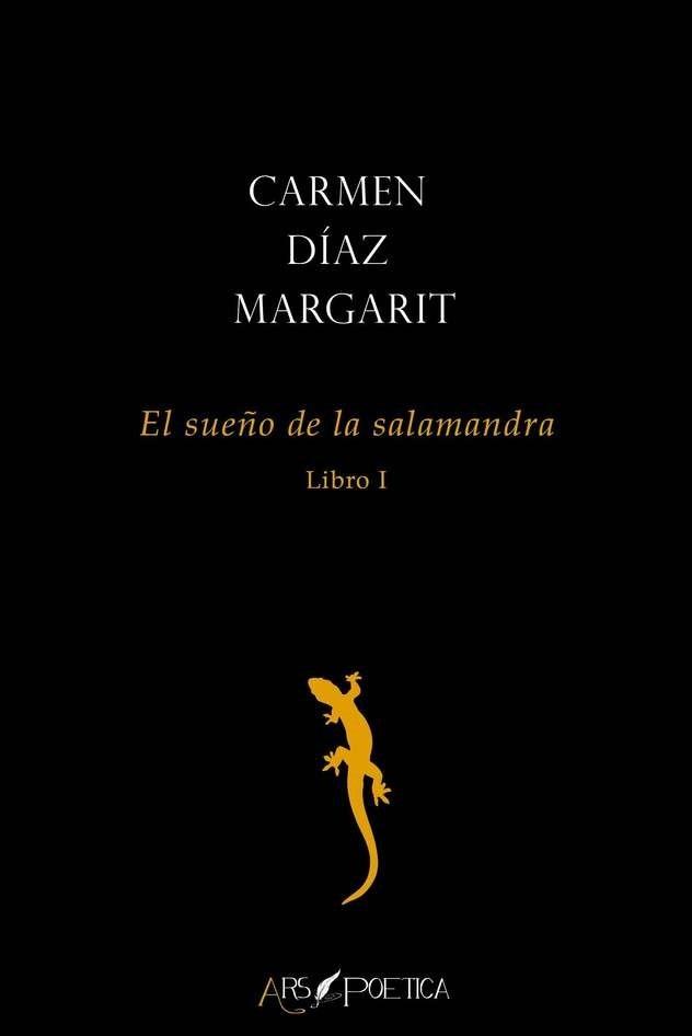 'El sueño de la salamandra' de Carmen Díaz Margarit
