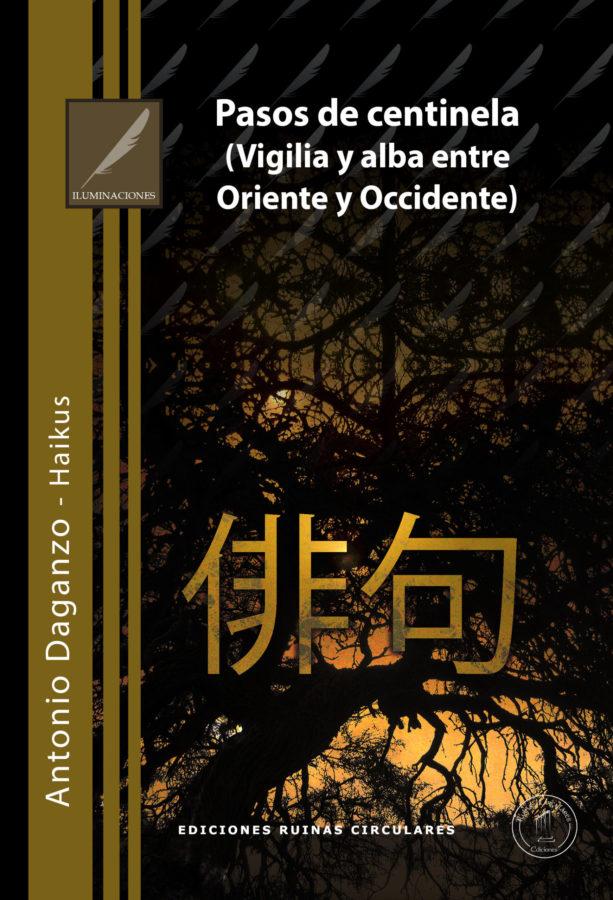 'Pasos de centinela (Vigilia y alba entre Oriente y Occidente)' de Antonio Daganzo
