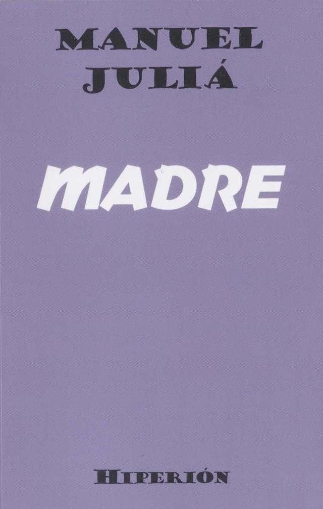 'Madre' de Manuel Juliá