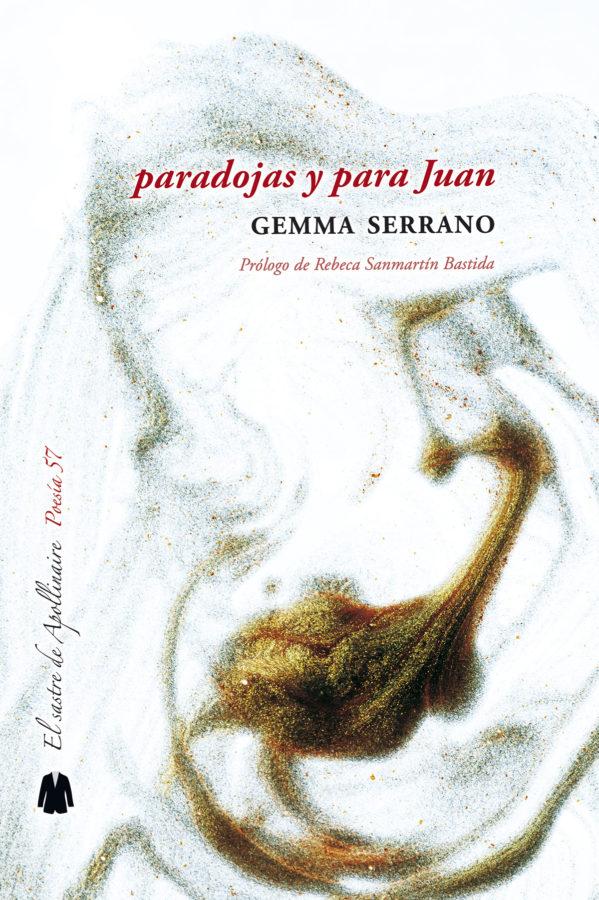 'Paradojas y para Juan' de Gemma Serrano