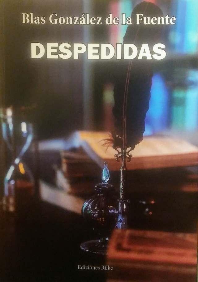 'Despedidas' de Blas González de la Fuente