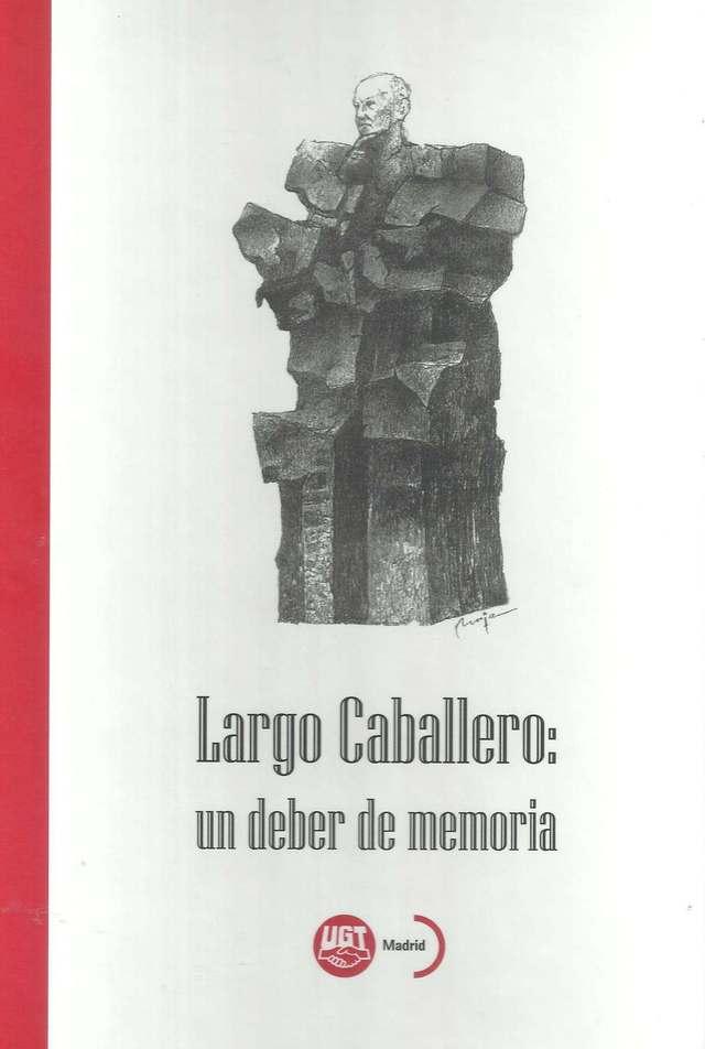 'Largo Caballero: un deber de memoria'