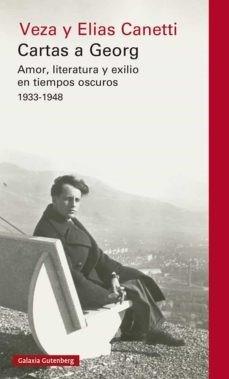 'Cartas a George' de Veza y Elías Canetti