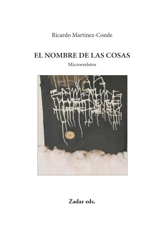 'El nombre de las cosas' de Ricardo Martínez-Conde