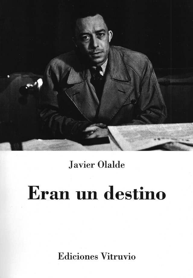 'Eran un destino' de Javier Olalde