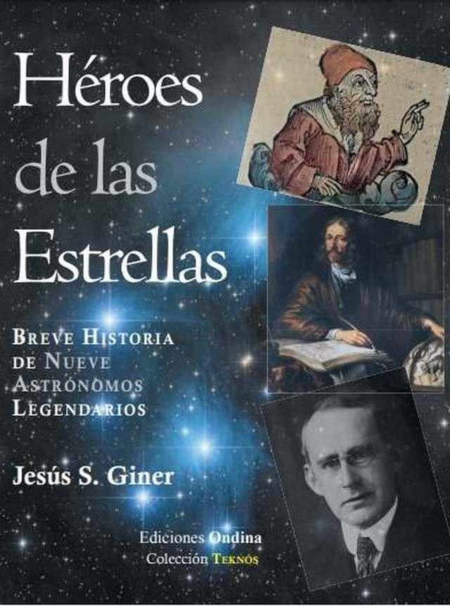 'Héroes de las estrellas' de Jesús S. Giner