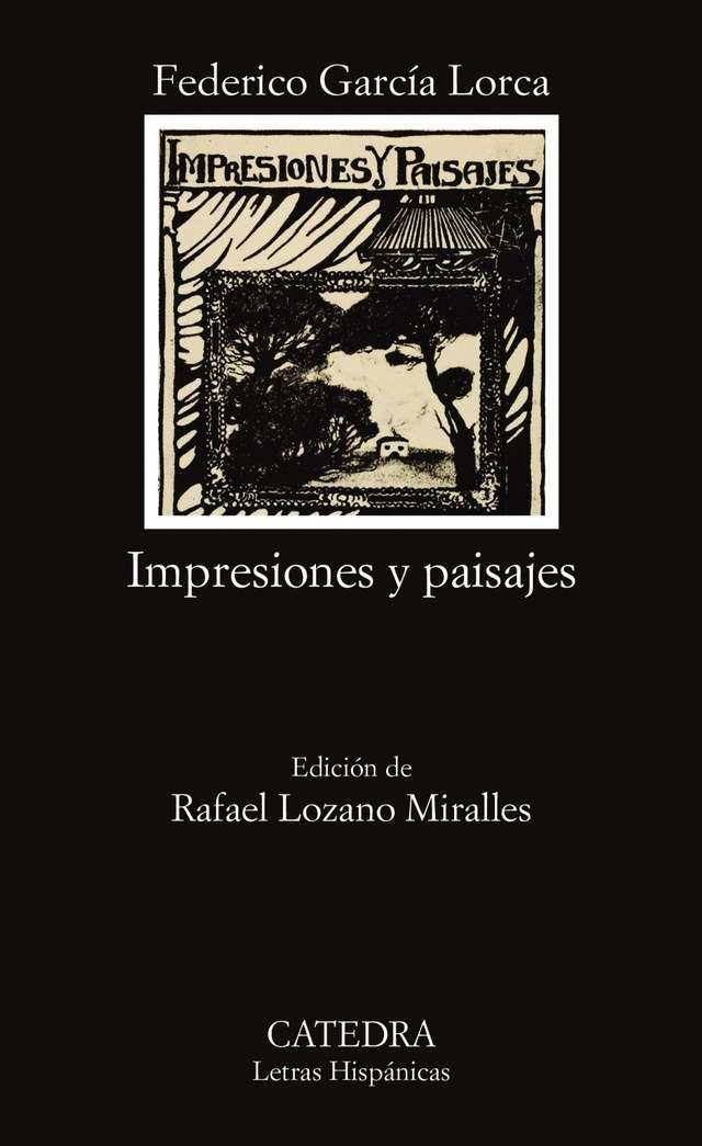 'Impresiones y paisajes' de Federico García Lorca