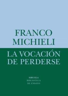 'La vocación de perderse' de Marco Michieli