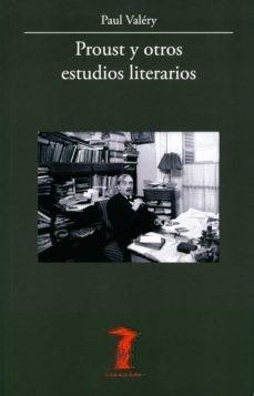 'Proust y otros estudios literarios' de Paul Valery