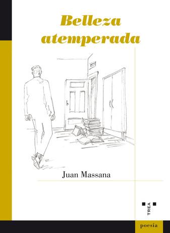 'Belleza atemperada' de Juan Massana