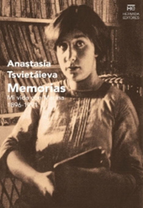'Memorias. Mi vida con Marina (1896-1991)' de Anastasia Tsviétaieva