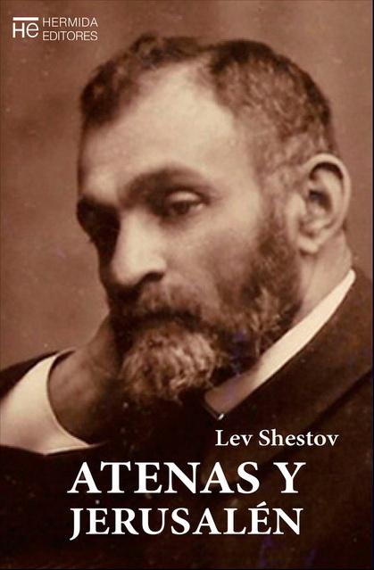 'Atenas y Jerursalén' de Lev Shestov