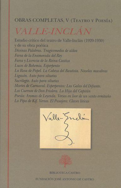 'Obras Completas, V (Teatro y Poesía)' de Valle Inclán