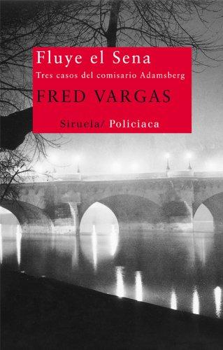 'Fluye el Sena' de Fred Vargas