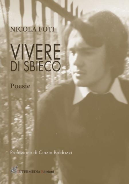 'Vivere di sbieco' de Nicola Foti