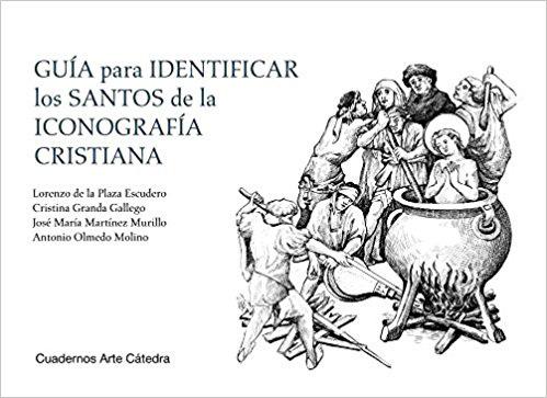 'Guía para identificar los santos de la iconografía cristiana' de VV.AA.