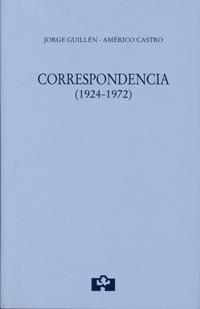 'Correspondencia' de Jorge Guillén-Américo Castro