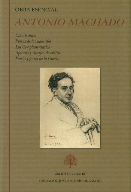 Antonio Machado (Obra esencial)