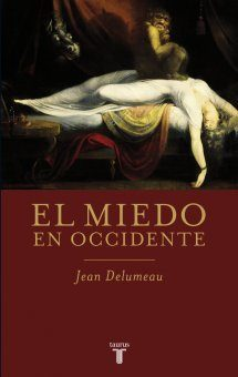 'El miedo en occidente' de Jean Delumeau