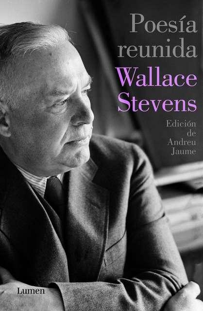 'Poesía reunida' de Wallace Stevens