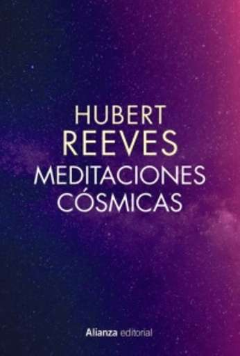 'Meditaciones cósmicas' de Hubert Reeves