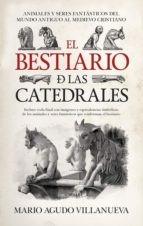 'El bestiario de las catedrales' de Mario Agudo Villanueva
