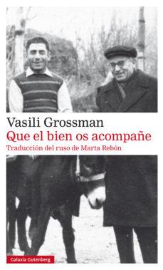 'Que el bien os acompañe' Vasili Grosmann