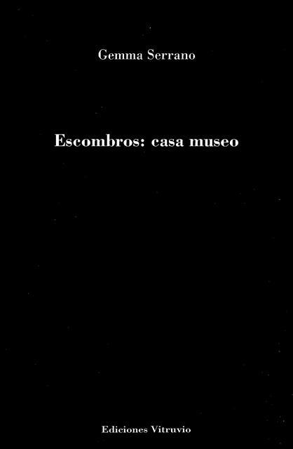 'Escombros: casa museo' de Gemma Serrano