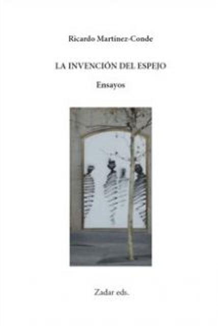 'La invención del espejo' de Ricardo Martínez-Conde