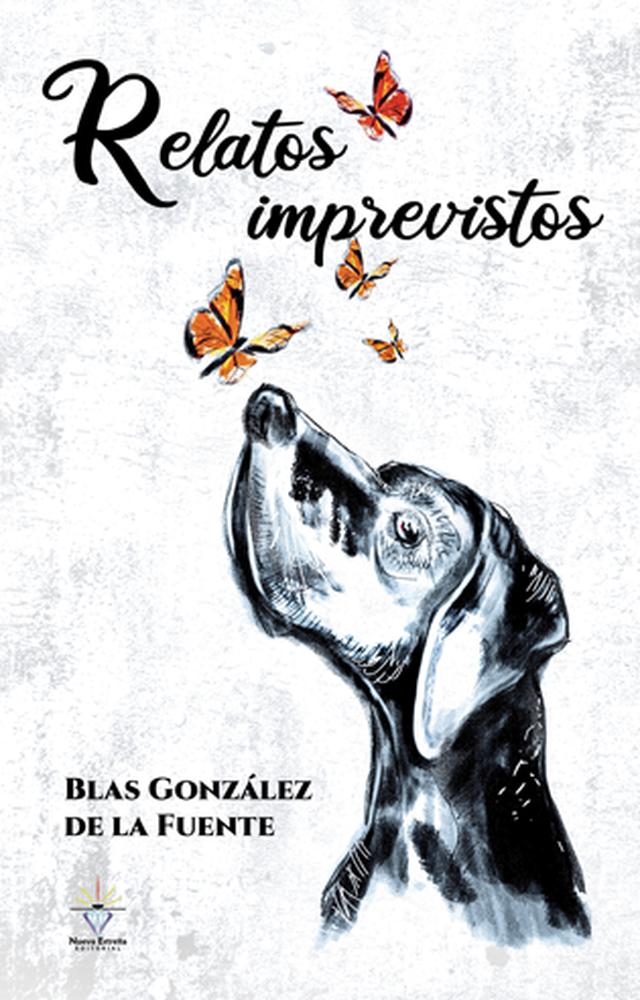 'Relatos imprevistos' de Blas González de la Fuente