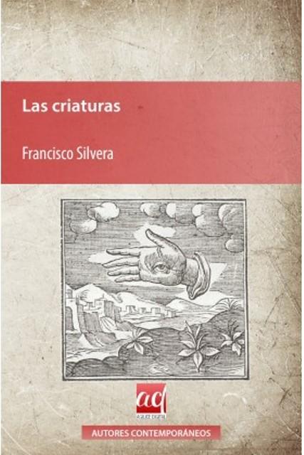 'Las criaturas' de Francisco Silvera