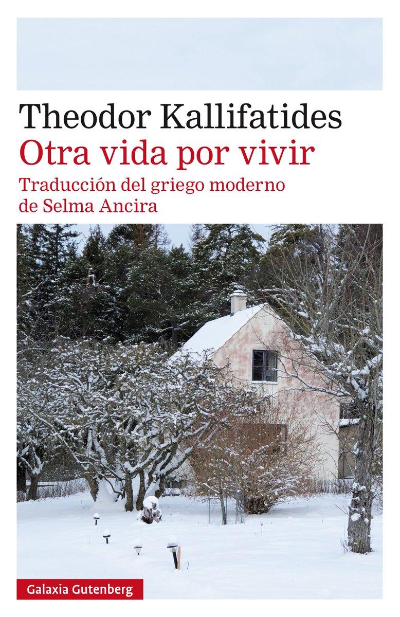 'Otra vida por vivir' de Theodor Kallifatides