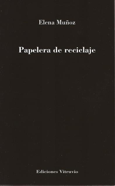 'Papelera de reciclaje' de Elena Muñoz