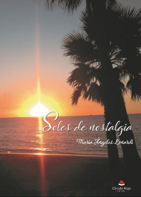 'Soles de nostalgia' de María Ángeles Lonardi