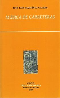 'Música de carreteras' de José Luis Martínez Clares