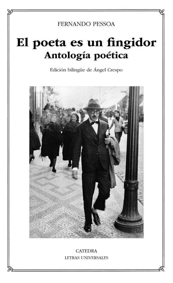 'El poeta es un fingidor' de Fernando Pessoa