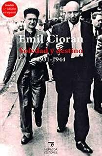 'Soledad y destino' de Emil Cioran