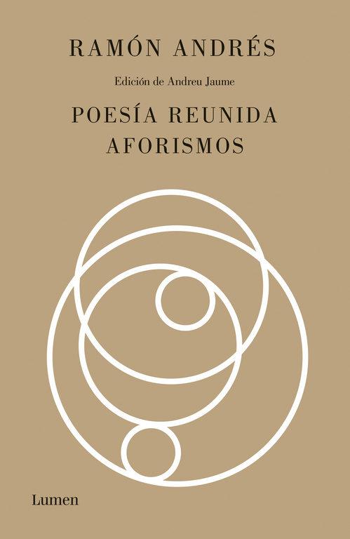 'Poesía reunida. Aforismos' de Ramón Andrés